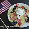 4 th of July Special: Very Berry Pancakes