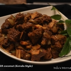 Spicy Beef Stir fry with coconut (Kerala Style Beef )